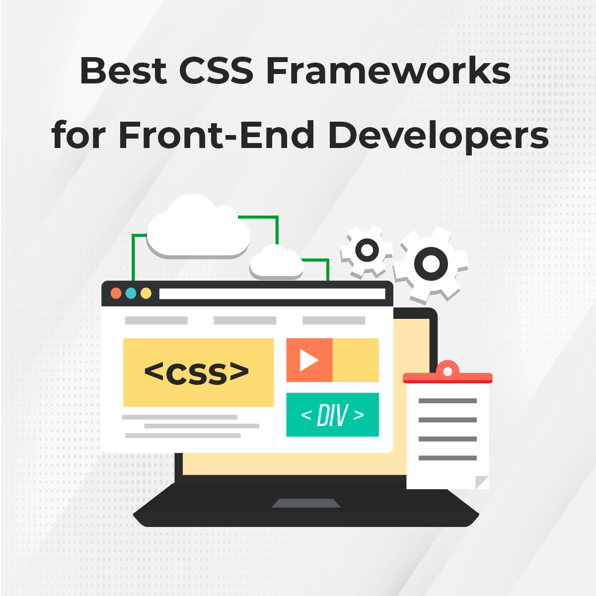 Best CSS Frameworks for Front-End Developers